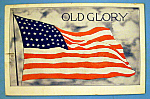 Old Glory Postcard Which Depicts American Flag