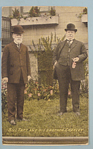Bill Taft & His Brother Charley 1908 Postcard