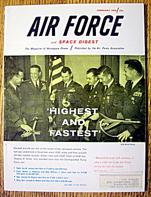 Air Force Magazine February 1960 Highest & Fastest