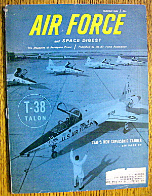 Air Force Magazine March 1961 Usaf's Supersonic Trainer