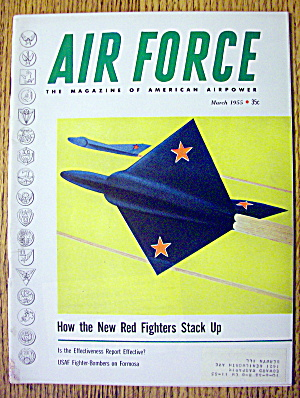 Air Force Magazine March 1955 Red Fighters Stack Up