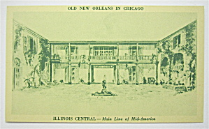 Old New Orleans In Chicago, Illinois Central Postcard