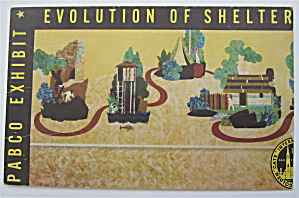 Evolution Of Shelter, Pabco Exhibit Postcard