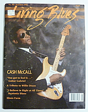 Living Blues Magazine May/june 1992 Cash Mccall