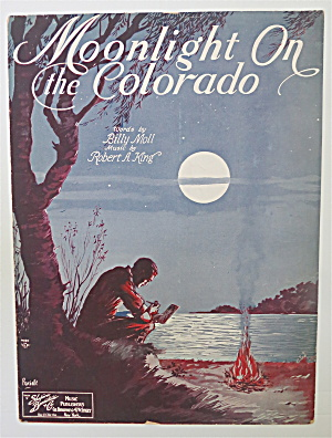 Sheet Music 1930 Moonlight On The Colorado