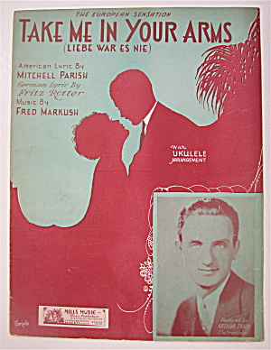Sheet Music 1931 Take Me In Your Arms