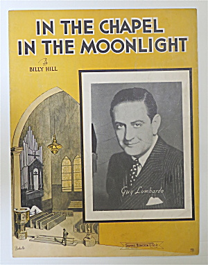 Sheet Music 1936 In The Chapel In The Moonlight