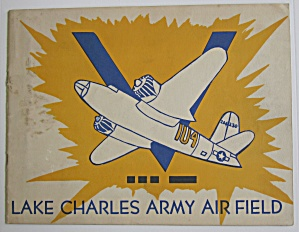 1940's Lake Charles Army Air Field Booklet