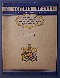 Ww Ii A Pictorial Record Of Military District No.10