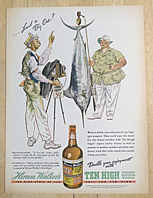 1938 Ten High Whiskey With Man Taking Picture With Fish