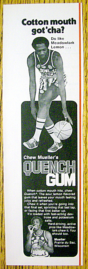 1978 Quench Gum Ad With Meadowlark Lemon