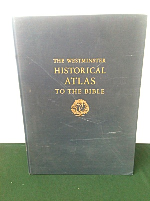 Westminster Atlas To Bible Wright Filson