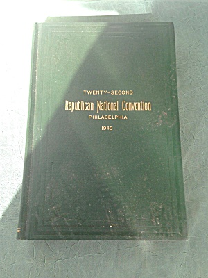 1940 Republican Convention Book Willkie
