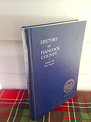 History Of Hancock Co. West Virginia