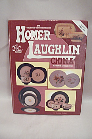 The Collector's Encyclopedia Of Homer Laughlin China