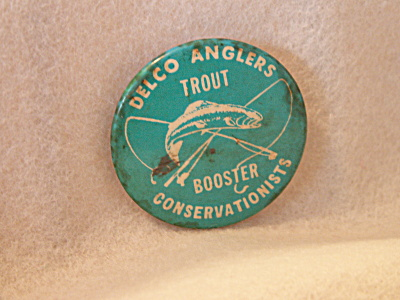 Vintage Delco Anglers Trout Conservationists Pin Pinback Fishing Pa