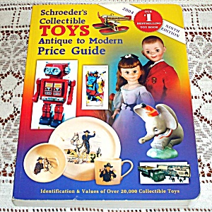 Schroeder's 2004 Collectible Toys Price Guide Book
