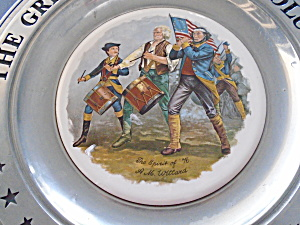 The Great American Revolution Spirit Of 76 Pewter Plate