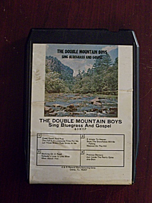 The Double Mountain Boys Sing Bluegrass And Gospel