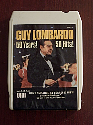 Guy Lombardo 50 Years 50 Hits