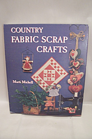Country Fabric Scrap Crafts