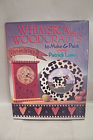 Whimsical Woodcrafts To Make & Paint