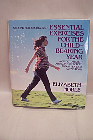 Essential Exercises For The Child-bearing Year