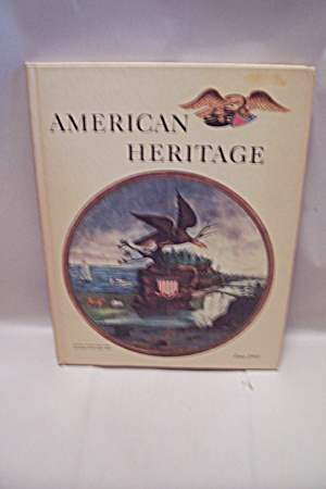 American Heritage, June, 1968 - Volume Xix, No. 4