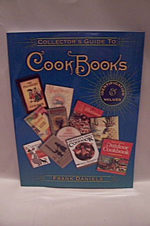 Collector's Guide To Cook Books