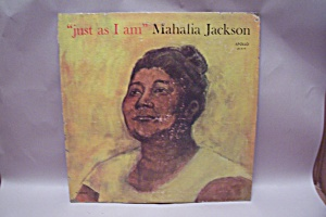 """just As I Am"" Mahalia Jackson"