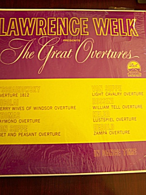 Lawrence Welk Presents The Great Overtures In Dancetime