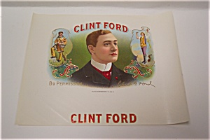 Clint Ford Cigar Box Label