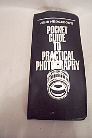John Hedgecoes Pocket Guide To Practical Photography