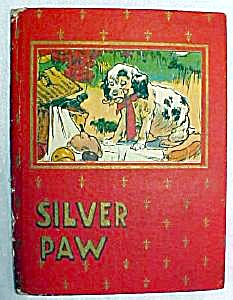 Silver Paw A Dogs Adventures 1912