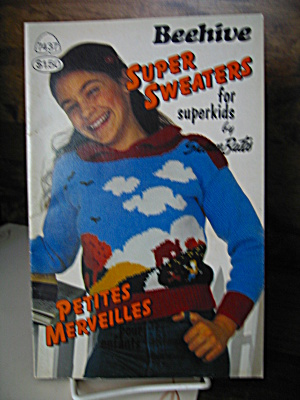 Super Sweaters For Superkids Booklet #7437