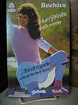 Beehive Hurry Knits Quick And Easy Booklet # 453