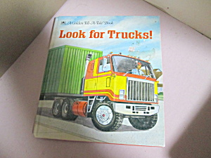 Golden Tell-a-tale Book Look For Trucks