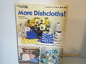 Leisure Arts More Dishcloths #2141