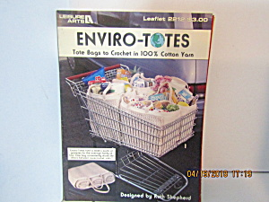 Leisure Arts Enviro-totes To Crochet #2212