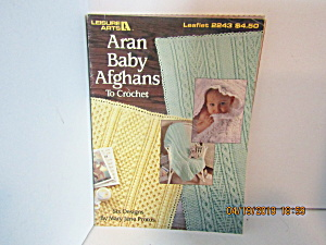Leisure Arts Aran Baby Afghans To Crochet #2243