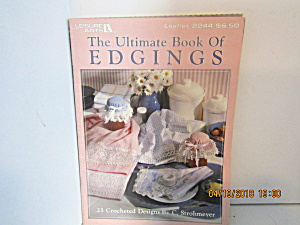 Leisure Arts The Ultimate Book Of Edgings #2244