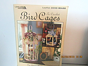 Leisure Arts Bird Cagesto Crochet #2298