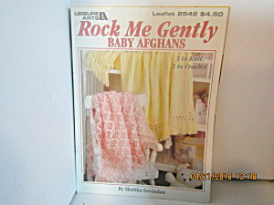 Leisure Arts Rock Me Gently Baby Afghans #2542