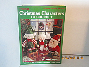 Leisure Arts Christmas Characters To Crochet #2690