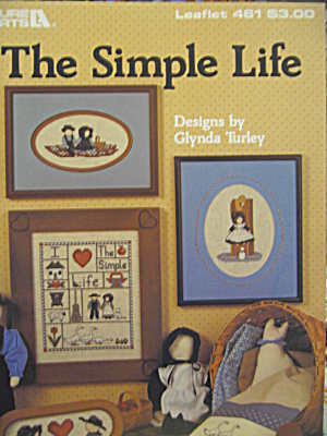 Leisure Arts Cross Stitch The Simple Life #461
