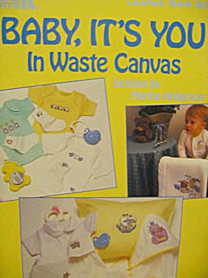 Leisure Arts Baby,it's You In Waste Canvas #544