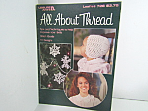Leisure Arts All About Thread #726