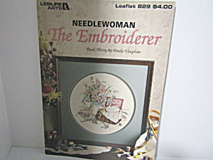 Leisure Arts Needlewoman The Embroiderer #829