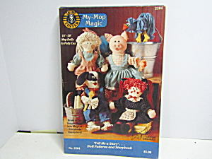Tell Me A Story My-mop Magic Pattern & Storybook