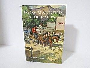 Vintage Book Papa Married A Mormon